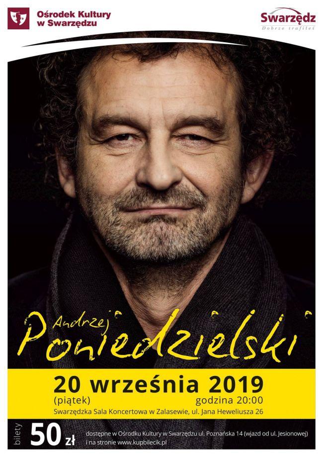 Koncert A. Poniedzielskiego