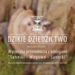 Plakat wycieczki przyrodniczej w Sannikach na 20 października 2019