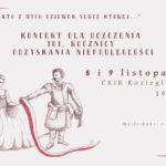 Plakat na koncert z okazji Święta Niepodległości 2019 w Koziegłowach