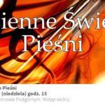 Plakat święta pieśni na 27 października 2019 w Tarnowie Podgórnym