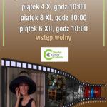 Plakat na spotkanie z filmem w Luboniu na 4 października, 8 listopada i 6 grudnia 2019