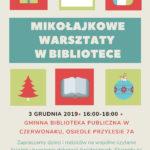 Mikołajkowe warsztaty w bibliotece w Czerwonaku 3 grudnia 2019 godz. 16-18
