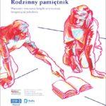 Plakat Galerii Sztuki w Mosienie zapraszający na wystawę Rodzinny Pamiętnik, otwarcie wernisażu 30 listopada 2019, godz. 15:00, czas trwania wystawy: 30 listopada - 10 grudnia 2019