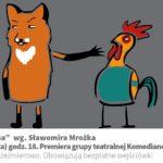 """Plakat premiery teatralnej """"Polowanie na lisa"""" 23 listopada godz. 18"""