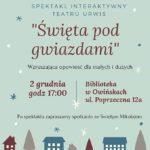plakat Święta pod gwiazdami 2 grudnia 2019 godz. 17