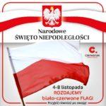 Plakat Narodowe Święto Niepodległości 4-8 listopada - rozdajemy biało-czerwone flagi