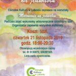 plakat warsztatów malowania na jedwabiu - 21 listopada 2019 godz. 18-20:30