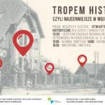 zaproszenie na Tropem Historii czyli nacenniejsze w mojej okolicy - otwarte warsztaty historyczne 9 listopada