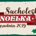 Sucholeska Noelka 6-8 grudnia 2019