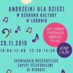 Plakat Andrzejki dla dzeci w ośrodku kultury w Luboniu 29 listopada 2019 godz. 10-12 i 12:30-14:40