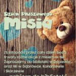 plaka Dzień Pluszowego Misia - 25 listopada w Bibliotece w Dopiewie oraz filii w Dąbrówce, Konarzewie i Skórzewie