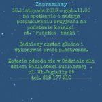 Zaposzenie na spotkanie o mądrym poszukiwaniu przyjaźni na podstawie książki pt. Pudełko Hanki, 30 listopada 2019 o godz. 11