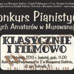 baner zapraszający na X Konkurs Pianistyczny dla Młodych Amatorów w Murowanej Goślinie - Klasycznie i Filmowo 30 listopada 2019 godz. 11 w auli Szkoły Podstawowej nr 2 w Murowanej Goślinie
