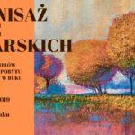 Wernisaz Prac Malarskich 29 listopada 2019 godz. 16 w sali miejskiej w Buku