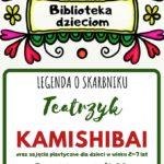 Biblioteka dzieciom - legenda o skarbniku - teatrzyk Kamishibai 3 grudnia godz. 16
