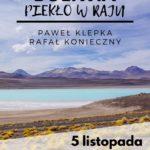 Plakat Boliwia Piekło w raju - 5 listopada godz. 17