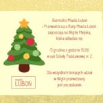 zaproszenie na wigilię miejską w Luboniu 15 grudnia godz 15 w SP nr 2