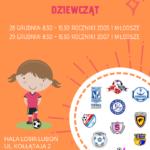 plakat wielkopolskiego sylwestrowego turnieju piłki nożnej dziewcząt 28 i 29 grudnia godz. 8:30