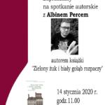 zaproszenie na spotkanie autorskie z Albinem Percem 14 stycznia 2020 godz. 11 w czytelni w Bibliotece Publicznej w Swarzędzu