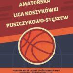 plakat amatorskiej ligii koszykówki Puszczykowo-Stęszew