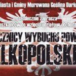 plakat obchodów 101. rocznicy wybuchu powstania wielkopolskiego w Murowanej Goślinie