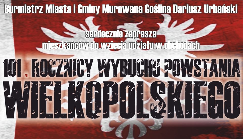 Obchody 101 Rocznicy Wybuchu Powstania Wielkopolskiego