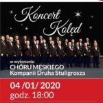 koncert kolęd chóru męskiego 4 stycznia 2020 godz. 18