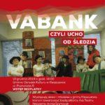 plakat filmu VaBank czyli ucho od śledzia 19 grudnia 2019 godz. 18