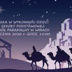 zaproszenie na jasełka w Kościele w Wirach 5 stycznia 2020 godz. 15