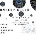 koncert kolęd 5 stycznia 2020 w Kościele parafialnym w Czerwonaku godz. 12:30