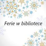 Plakat półkolonii zimowych 2020 w bibliotece