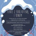 Plakat półkoloni zimowych z biblioteką i kinem 2020 w Buku