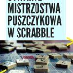 plakat otwartych mistrzostw Puszczykowa w Scrabble 22-23 lutego 2020