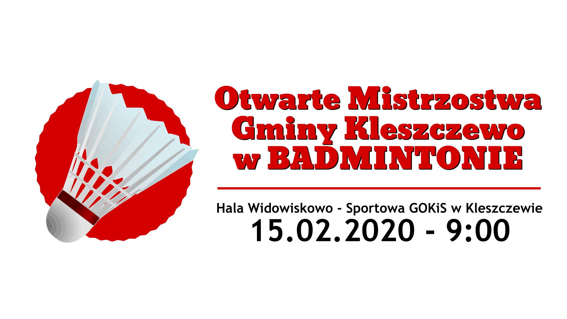 Otwarte Mistrzostwa Gminy Kleszczewo w Badmintonie 2020