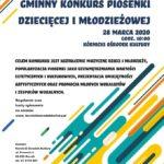 plakat gminnego konkursu piosenki dziecięcej i młodzieżowej 28 marca 2020 godz. 10 w Kórnickim Ośrodku Kultury