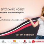 Zapowiedź II gminnego spotkania kobiet 14 marca 2020 w Centrum Kultury i rekreacji w Koziegłowach
