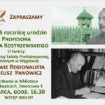 Zaproszenie na spotkanie dot. 135 rocznicy urodzin prof. Józefa Kostrzewskiego, 4 marca 2020, godz. 16:30