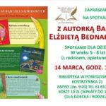plakat zapowiadający spotkanie z autorką bajek Elżbietą Bednarczyk, 14 marca 2020, godz. 10