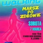 Plakat Nordic Walking Marsz po zdrowie, termin: 7 marca 2020, start godz. 10 przy stadionie GOSiR Komorniki