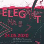 """Plakat biegu """"Elegant na 5"""" mającego miejsce 24 maja 2020 w Mosinie"""