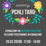 """plakat wydarzenia """"Wiosenny Pchli Targ"""" mającego miejsce w SP w Konarzewie, 28 marca 2020 w godz. 12-14"""