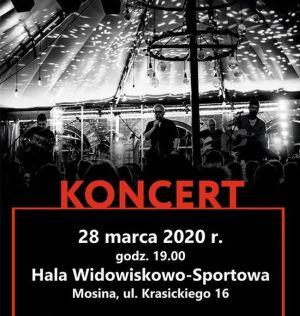 zapowiedź koncertu 28 marca 2020 godz. 19 w hali widowiskowo-sportowej w Mosinie