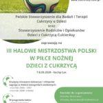 Plakat halowych mistrzostw Polski w piłce nożnej dla dzieci z cukrzycą