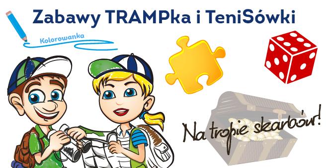 Zabawy TRAMPka i TeniSówki
