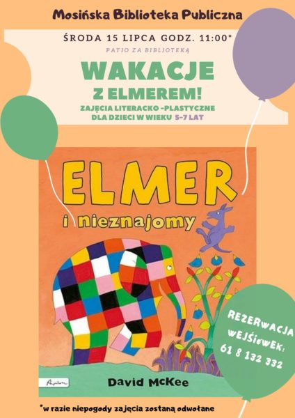 plakat Elmer wakacje dla dzieci literacko plastyczne 15 lipca 2020