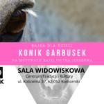 """plakat """"Konik Garbusek""""- Spektakl dla dzieci"""