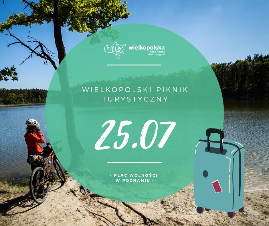 Plakat Wielkopolskiego Pikniku Turystycznego na Placu Wolności w Poznaniu w dniu 25 czerwca 2020