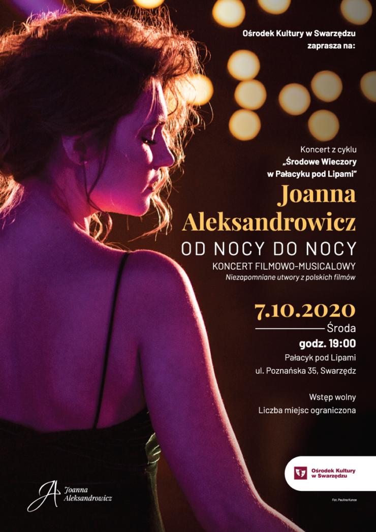Środowe wieczory w Pałacyku pod Lipami – Joanna Aleksandrowicz Koncert ''Od nocy do nocy''