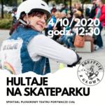 Plakat - Hultaje na skateparku - spektakl