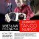 Wiesław Prządka Quinteto Tango Nuevo